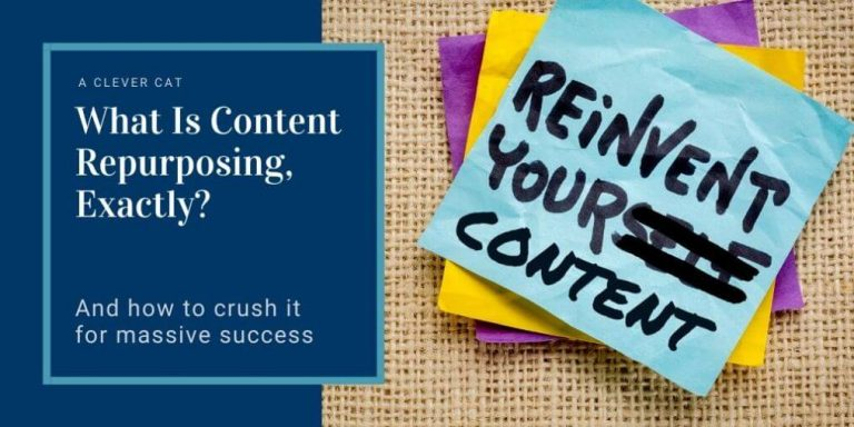 What Is Content Repurposing, Exactly? And How To Crush It For Massive Success