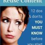 12 Dos & Don'ts to Reuse Content For Marketing Pin image for blog post