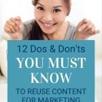 Pin image for 12 Dos & Don'ts You Need To Know To Reuse Content for Marketing