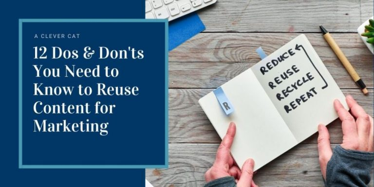 12 Dos & Don'ts You Need To Know To Reuse Content For Marketing